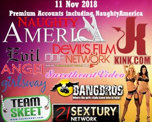 11 Nov 2018 Premium Accounts including NaughtyAmerica