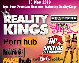 13 Nov 2018 Free Porn Premium Accounts Including RealityKings
