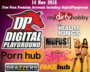 14 Nov 2018 Free Porn Premium Accounts Including DigitalPlayground