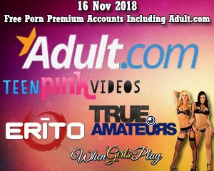 16 Nov 2018 Free Porn Premium Accounts Including Adult.com