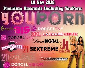 19 Nov 2018 Premium Accounts Including YouPorn