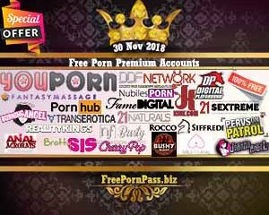 30 Nov 2018 Free Porn Premium Accounts