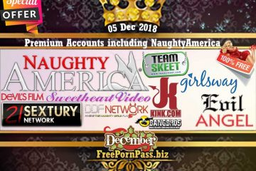 05 Dec 2018 Premium Accounts including NaughtyAmerica