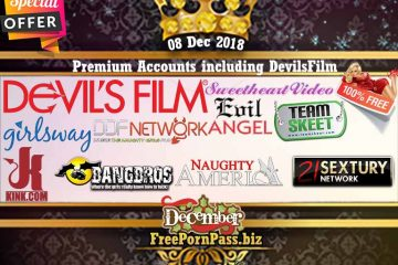 08 Dec 2018 Premium Accounts including DevilsFilm