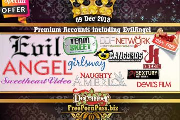 09 Dec 2018 Premium Accounts including EvilAngel