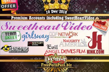 10 Dec 2018 Premium Accounts including SweetHeartVideo