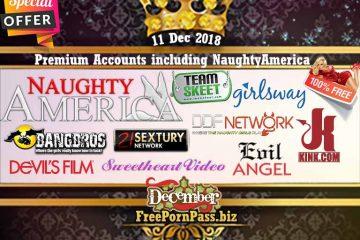 11 Dec 2018 Premium Accounts including NaughtyAmerica