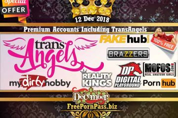12 Dec 2018 Free Porn Premium Accounts Including TransAngels