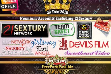 30 Dec 2018 Premium Accounts including 21Sextury