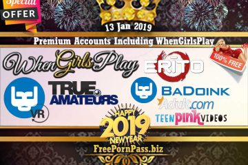 13 Jan 2019 Free Porn Premium Accounts Including WhenGirlsPlay