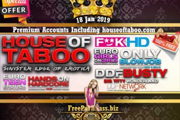 18 Jan 2019 Free Porn Premium Accounts Including houseoftaboo.com