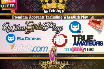 06 Feb 2019 Free Porn Premium Accounts Including WhenGirlsPlay