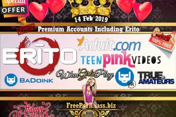 14 Feb 2019 Free Porn Premium Accounts Including Erito
