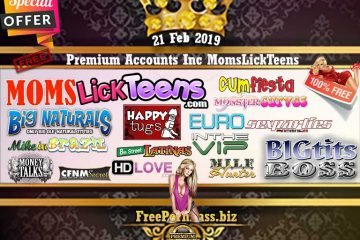 21 Feb 2019 Free Porn Premium Accounts Inc MomsLickTeens