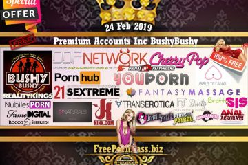 24 Feb 2019 Free Porn Premium Accounts Inc BushyBushy
