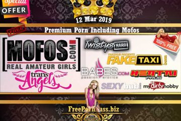 12 Mar 2019 Free Premium Porn Including Mofos