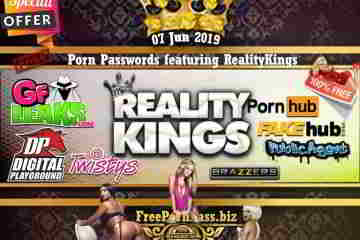 07 Jun 2019 Free Porn Passwords featuring RealityKings