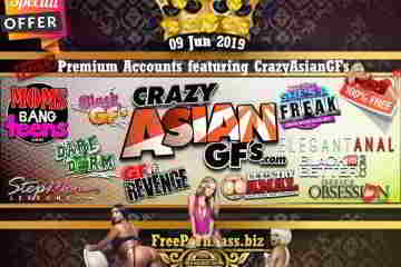 09 Jun 2019 Premium Accounts featuring CrazyAsianGFs